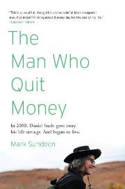 The Man who Quit Money